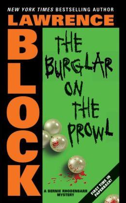 The Burglar on the Prowl (Bernie Rhodenbarr Series #10)