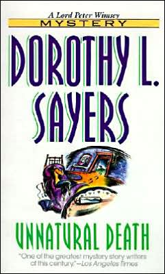 Unnatural Death (A Lord Peter Wimsey Mystery)