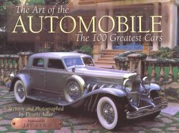 Art of the Automobile: The 100 Greatest Cars
