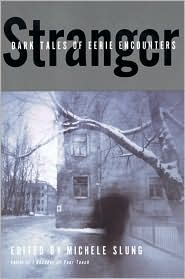Stranger: Dark Tales of Eerie Encounters