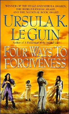 Four Ways to Forgiveness (Hainish Series)