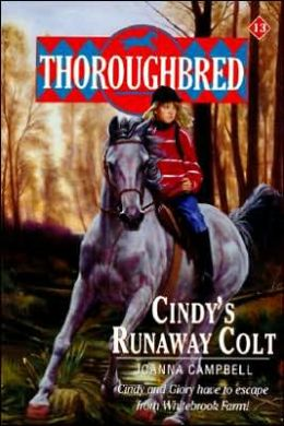 Cindy's Runaway Colt (Thoroughbred Series #13)