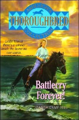 Battlecry Forever! (Thoroughbred: Ashleigh Series)