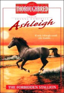 Ashleigh #5 The Forbidden Stallion