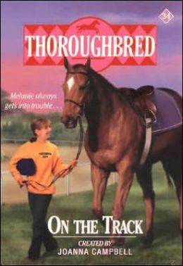 On the Track (Thoroughbred Series #34)