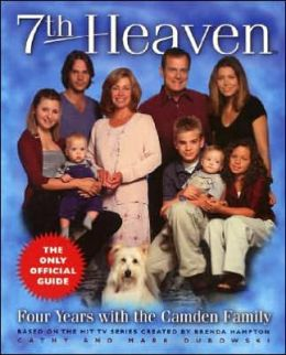 7th Heaven: Four Years with the Camden Family