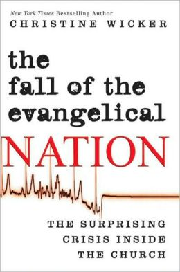 Fall of the Evangelical Nation: The Surprising Crisis Inside the Church