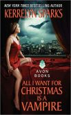 All I Want for Christmas Is a Vampire (Love at Stake Series #5)