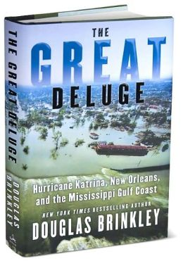 Resultado de imagem para The Great Deluge: Hurricane Katrina, New Orleans, and the Mississippi Gulf Coast,