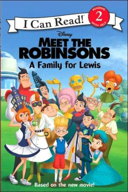 Meet the Robinsons: A Family for Lewis (Meet the Robinsons Series)