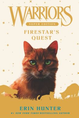 Firestar's Quest (Warriors Super Edition Series)