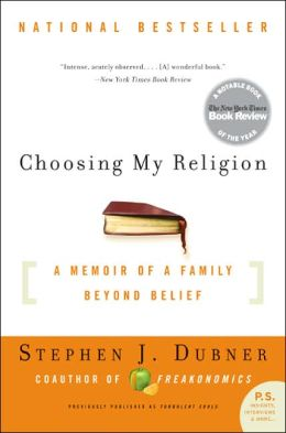 Choosing My Religion: A Memoir of a Family Beyond Belief