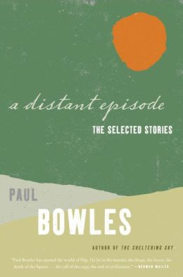 A Distant Episode: The Selected Stories