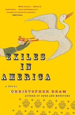 Exiles in America: A Novel