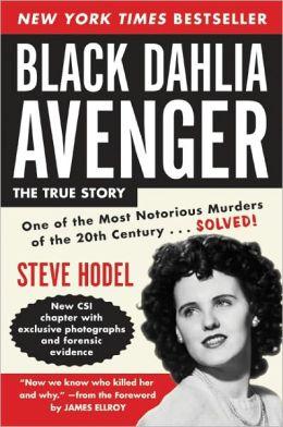 Black Dahlia Avenger Rev Ed: A Genius for Murder