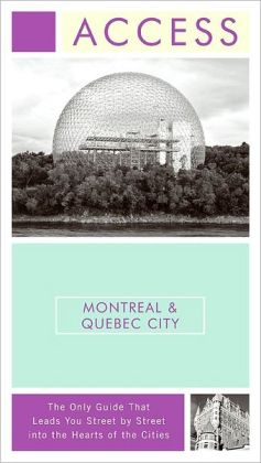Access Montreal & Quebec City