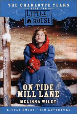 On Tide Mill Lane (The Charlotte Years Book Two)