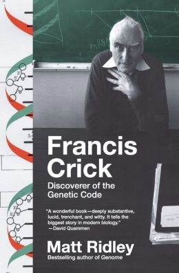 Francis Crick: Discoverer of the Genetic Code (Eminent Lives Series)