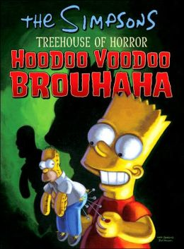 Simpsons Treehouse of Horror: Hoodoo Voodoo Brouhaha