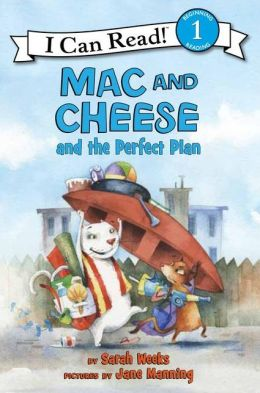 Mac and Cheese and the Perfect Plan (I Can Read Book 1 Series)