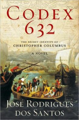 Codex 632: The Secret Identity of Christopher Columbus