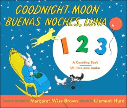 Goodnight Moon/ Buenas noches, Luna: A Counting Book/ Un libro para contar (Bilingual Edition)