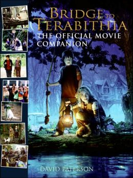 Bridge to Terabithia: The Offical Movie Companion