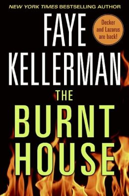 The Burnt House (Peter Decker and Rina Lazarus Series #16)