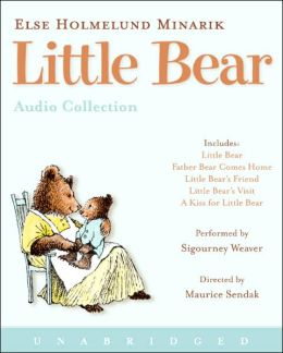 Little Bear Audio Collection: Little Bear, Father Bear Comes Home, Little Bear's Friend, Little Bear's Visit, A Kiss for Little Bear