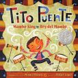 Book Cover Image. Title: Tito Puente, Mambo King/Tito Puente, Rey del Mambo, Author: Monica Brown