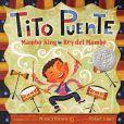 Book Cover Image. Title: Tito Puente, Mambo King/Tito Puente, Rey del Mambo, Author: Monica Brown