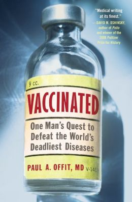 Vaccinated: One Man's Quest to Defeat the World's Deadliest Diseases