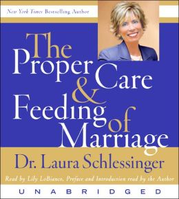 The Proper Care and Feeding of Marriage CD: The Proper Care and Feeding of Marriage CD