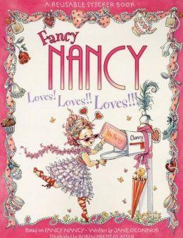 Fancy Nancy Loves! Loves!! Loves!!! Reusable Sticker Book (Fancy Nancy Series)