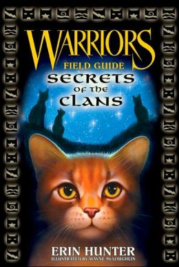 Secrets of the Clans (Warriors Field Guide Series)
