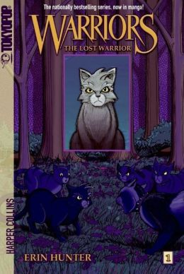 The Lost Warrior (Warriors Manga Series #1)