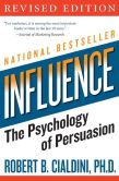 Book Cover Image. Title: Influence:  The Psychology of Persuasion, Author: Robert B. Cialdini Ph.D.