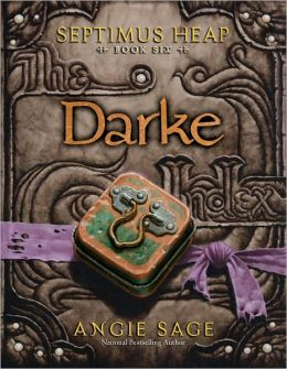 Darke (Septimus Heap Series #6)