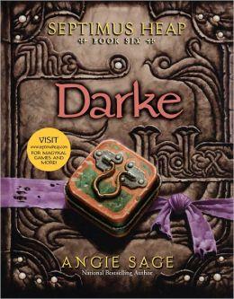 Darke (Septimus Heap Series #6)