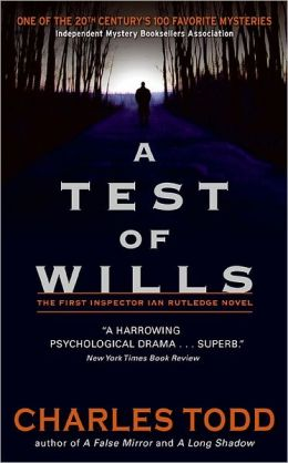 A Test of Wills (Inspector Ian Rutledge Series #1)