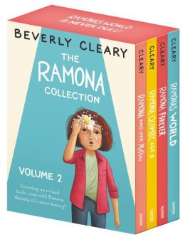 The Ramona Collection, Vol. 2: Ramona Quimby, Age 8 / Ramona and Her Mother / Ramona Forever / Ramona's World Beverly Cleary and Tracy Dockray