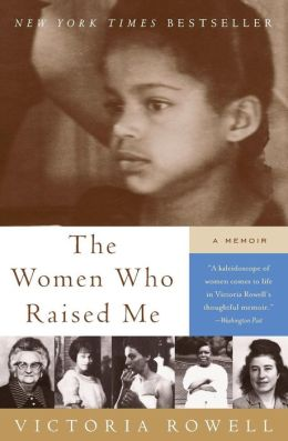 Women Who Raised Me: A Memoir