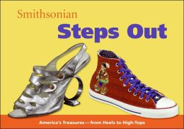 Smithsonian Steps Out (Spotlight Smithsonian)