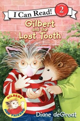 Gilbert and the Lost Tooth