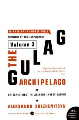 Gulag Archipelago: An Experiment in Literary Investigation, Volume 3