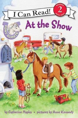 At the Show (Pony Scouts: I Can Read Book 2 Series)