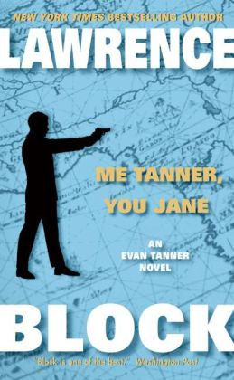 Me Tanner, You Jane (Evan Tanner Series #7)