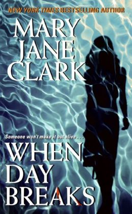 When Day Breaks (Sunrise Suspense Society Series #1)
