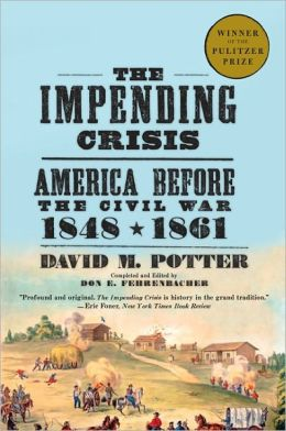 The Impending Crisis: America before the Civil War, 1848-1961