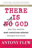 Book Cover Image. Title: There Is a God:  How the World's Most Notorious Atheist Changed His Mind, Author: Antony Flew